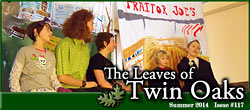 Leaves of Twin Oaks Summer 2014